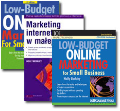 Learn more about any of these six tips in Holly Berkley's Internet Marketing Books.